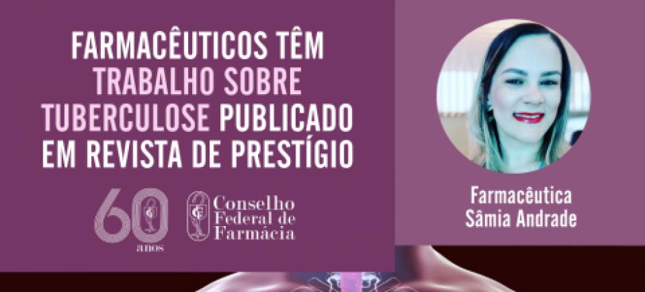 Farmacêutica piauiense têm trabalho sobre tuberculose publicado em revista de prestígio
